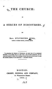 Cover of: The Church, in a Series of Discourses by Sylvester Judd