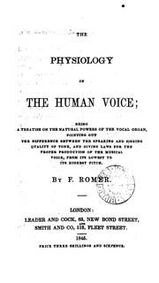 Cover of: The physiology of the human voice by Frank Romer