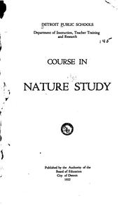 Cover of: Course in Nature Study: For Grades One and Two by Detroit Public Schools