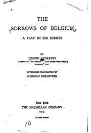 Cover of: The Sorrows of Belgium: A Play in Six Scenes by Leonid Andreyev