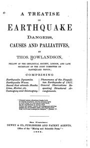 Cover of: A Treatise on Earthquake Dangers Causes and Palliatives by Thos. Rowlandson