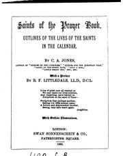 Cover of: Saints of the Prayer book: Outlines of the Lives of the Saints in the Calendar by Cecilia Anne Jones