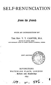 Cover of: Self-renunciation, from the Fr. [tr. and abbreviated by H.L. Lear] by François Guilloré