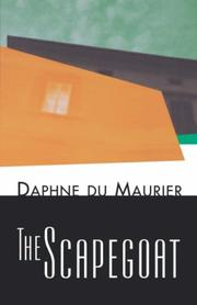 Cover of: The scapegoat by Daphne Du Maurier