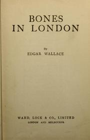 Cover of: Bones in London by Edgar Wallace