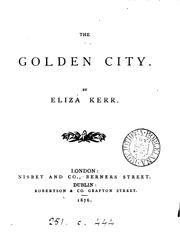 Cover of: The golden city | Eliza Kerr