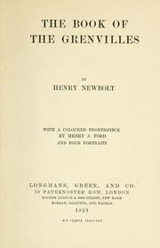 Cover of: The book of the Grenvilles | Newbolt, Henry John Sir