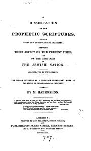 Cover of: A dissertation on the prophetic Scriptures by Matthew Habershon