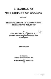 Cover of: A Manual of the History of Dogmas by Bernard John Otten