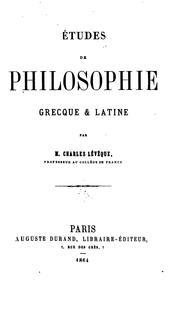 Cover of: Etudes de philosophie greeque & latine by Charles Lévêque
