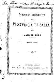 Cover of: Memoria descriptiva de la provincia de Salta, 1888-1889 by Miguel Solá