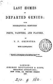 Cover of: Last homes of departed genius by T P. Grinsted