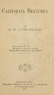 Cover of: California sketches | Fitzgerald, O. P. Bishop