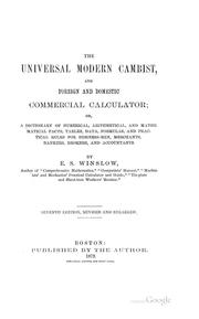 Cover of: The Universal Modern Cambist, and Foreign and Domestic Commercial Calculator by Ezra S. Winslow