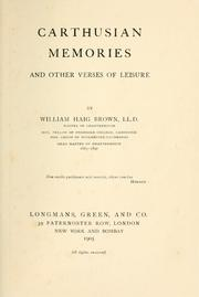Cover of: Carthusian memories and other verses of leisure by William Haig Brown