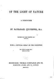 Cover of: Of the Light of Nature: A Discourse by Nathanael Culverwel