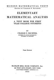 Cover of: Elementary Mathematical Analysis: A Text Book for First Year College Students by Charles Sumner Slichter