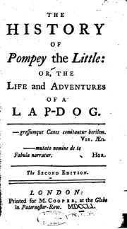 Cover of: The History of Pompey the Little: The Life and Adventures of a Lap-dog by Francis Coventry