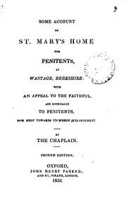 Cover of: Some account of St. Mary's home for penitents at Wantage, by the chaplain (T. Vincent) by Thomas Vincent