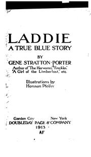 Cover of: Laddie: A True Blue Story by Gene Stratton-Porter