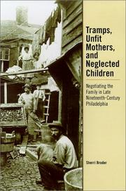 Cover of: Tramps, Unfit Mothers, and Neglected Children by Sherri Broder