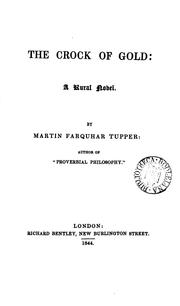 Cover of: The crock of gold by Martin Farquhar Tupper