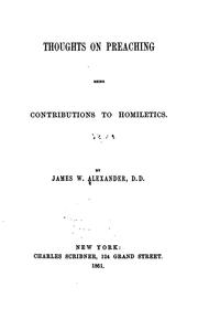 Cover of: Thoughts on Preaching: Being Contributions to Homiletics by James Waddel Alexander