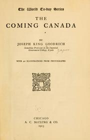 Cover of: ... The coming Canada | Joseph King Goodrich