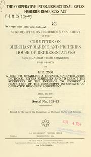 Cover of: The Cooperative Interjurisdictional Rivers Fisheries Resources Act by