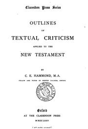 Cover of: Outlines of textual criticism applied to the New Testament by Charles Edward Hammond