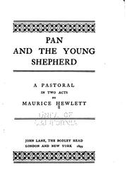 Cover of: Pan and the Young Shepherd: A Pastoral in Two Acts | Maurice Henry Hewlett