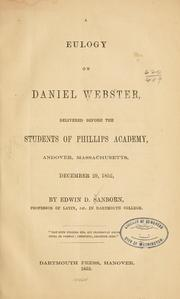 Cover of: A eulogy on the life of Daniel Webster | Edwin David Sanborn
