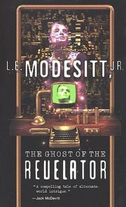 Cover of: The Ghost of the Revelator | L. E. Modesitt Jr.