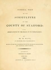 Cover of: General view of the agriculture of the county of Stafford by Pitt, William