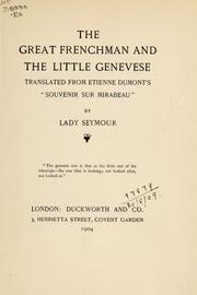 Cover of: The great Frenchman and the little Genevese by Etienne Dumont