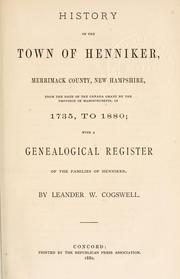 Cover of: History of the town of Henniker, Merrimack County, New Hampshire by Leander W. Cogswell