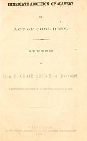 Cover of: Immediate abolition of slavery by act of Congress | B. Gratz Brown