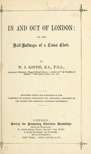 Cover of: In and out of London by W. J. Loftie