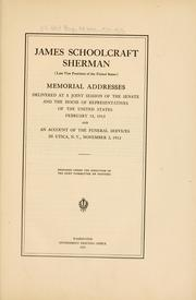 Cover of: James Schoolcraft Sherman (late vice president of the United States) by United States. 62d Congress, 3d session