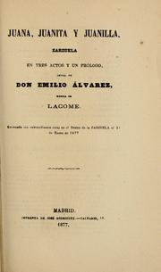 Cover of: Juana, Juanita y Juanilla by P. Lacome