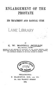 Cover of: Enlargement of the prostate by Charles William Mansell Moullin
