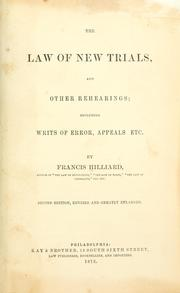 Cover of: The law of new trials | Hilliard, Francis