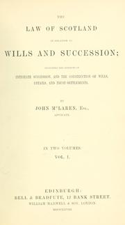 Cover of: The law of Scotland in relation to wills and succession | John M'Laren