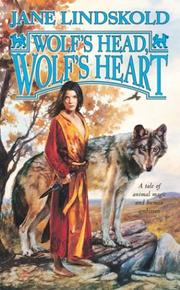 Cover of: Wolf's Head, Wolf's Heart (Wolf, Book 2) by Jane Lindskold