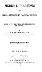 Cover of: Medical diagnosis, with special reference to practical medicine by Jacob Mendes Da Costa