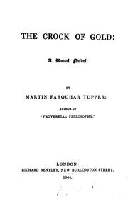 Cover of: The Crock of Gold: A Rural Novel by Martin Farquhar Tupper
