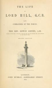 Cover of: The life of Lord Hill, G. C. B., late commander of the forces | Edwin Sidney