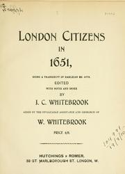 Cover of: London citizens in 1651, being a transcript of Harleian MS. 4778 by John Cudworth Whitebrook