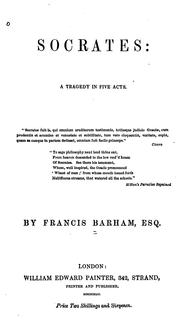 Cover of: Socrates: A Tragedy in Five Acts by Francis Foster Barham