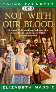 Cover of: 1870: Not With Our Blood | Elizabeth Massie